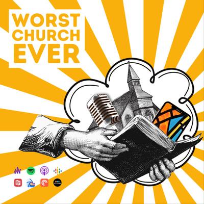 Worst Church Ever