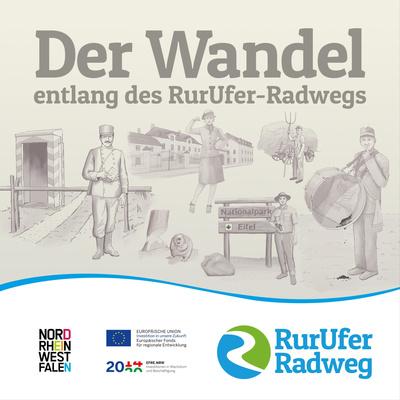 Der Wandel entlang des RurUfer-Radwegs
