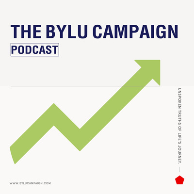 BYLU Campaign Podcast