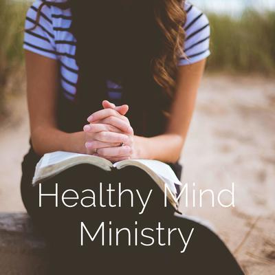 Healthy Mind Ministry - Gratitude & Grace