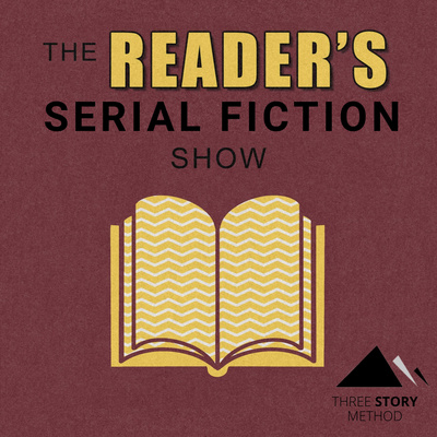 The Reader's Serial Fiction Show.