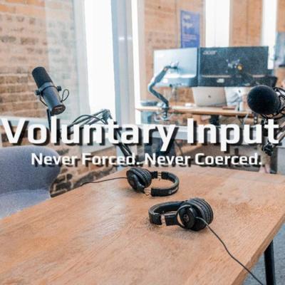 Voluntary Input