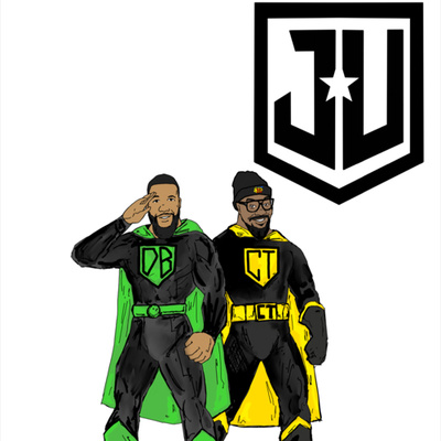 The JustUS League Podcast w/ CT & DoBoy