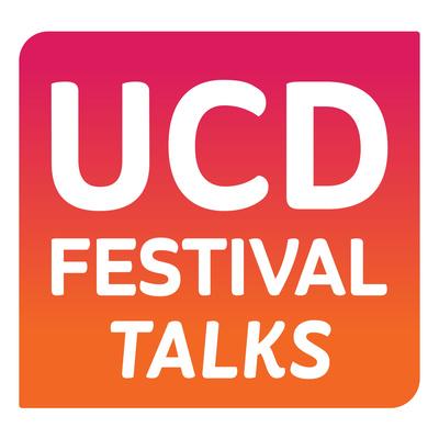 UCD Festival Talks