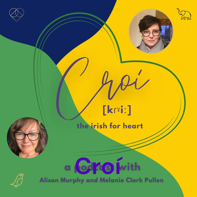 Croí - heart centred living in life and work