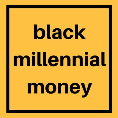 Black Millennial Money