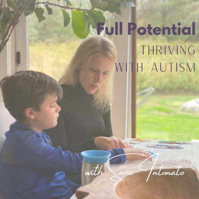 The Full Potential: Thriving with Autism