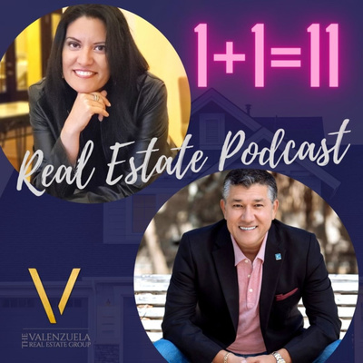Real Estate Podcast 1+1=11