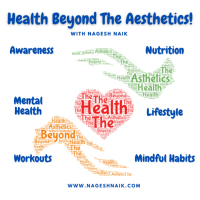 Health Beyond The Aesthetics