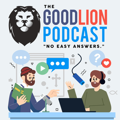 The GoodLion Podcast