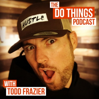 The DO THINGS Podcast