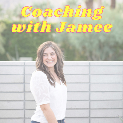 Coaching with Jamee