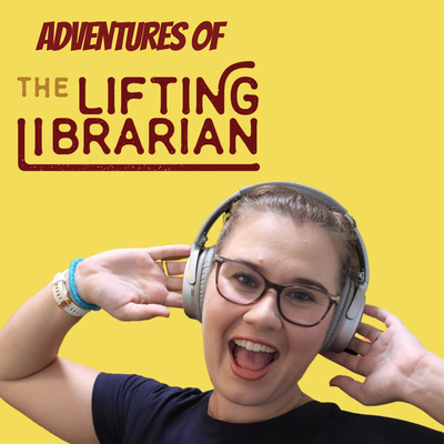 Adventures of the Lifting Librarian