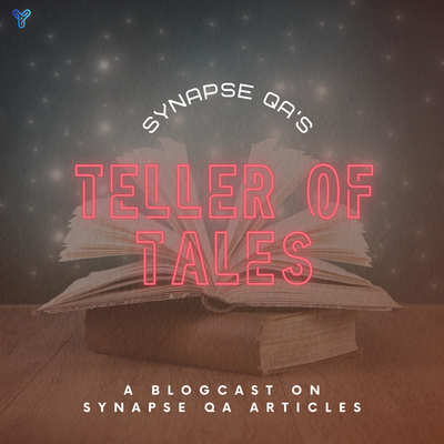 Teller of Tales (TOT) by Synapse QA