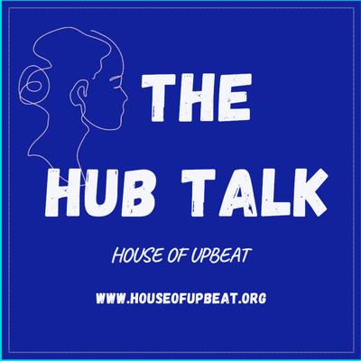 THE HUB TALK 🎙🎧