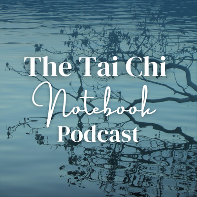 The Tai Chi Notebook