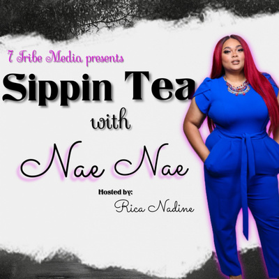Sippin Tea with Nae Nae