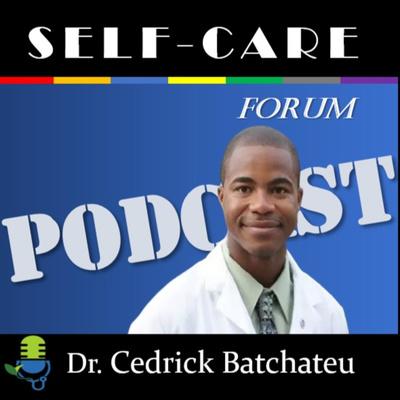 Self-Care Forum