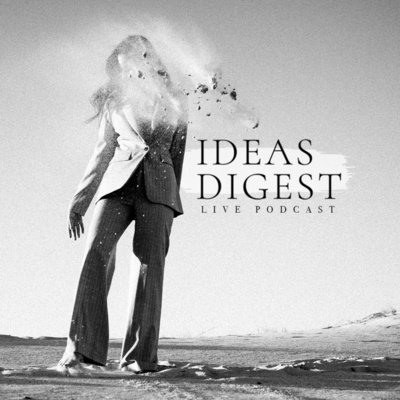 Ideas Digest