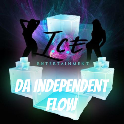 Da Independent Flow Show