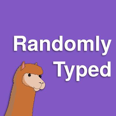 Randomly Typed