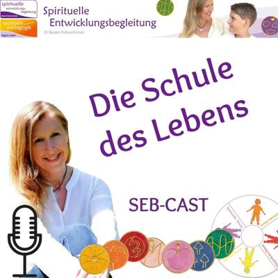 SEB Cast - Spirituelle Entwicklungsbegleitung
