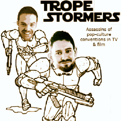 Trope Stormers: Assassins of pop-culture tropes in TV & Movies
