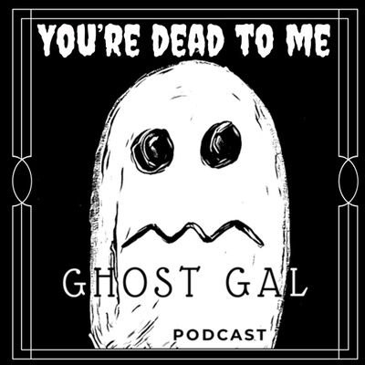 Ghost Gal Podcast