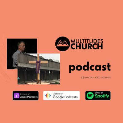 Multitudes Church