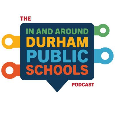In and Around Durham Public Schools