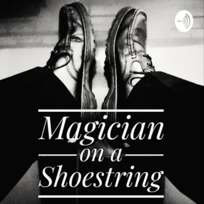 Magician on a Shoestring