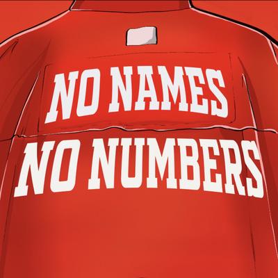 No Names No Numbers