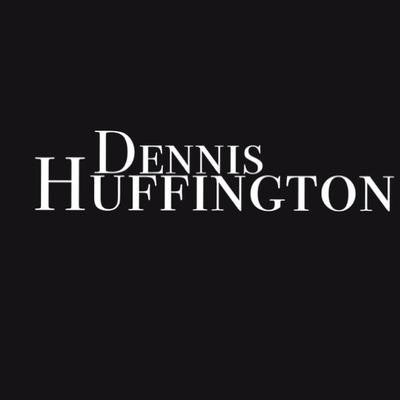 Dennis Huffington Presents...