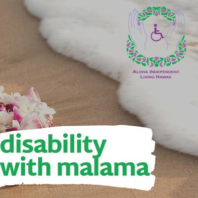 Disability with Malama
