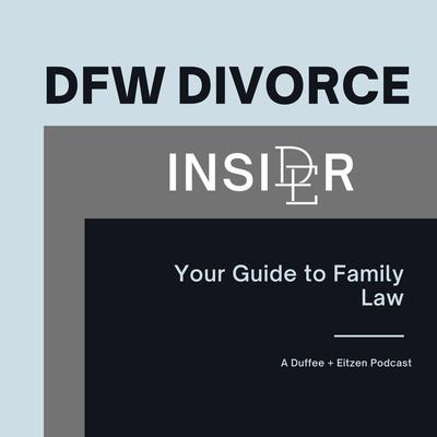 DFW DIVORCE INSIDER