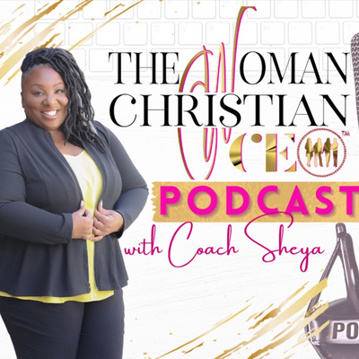 The Woman Christian CEO Podcast Show
