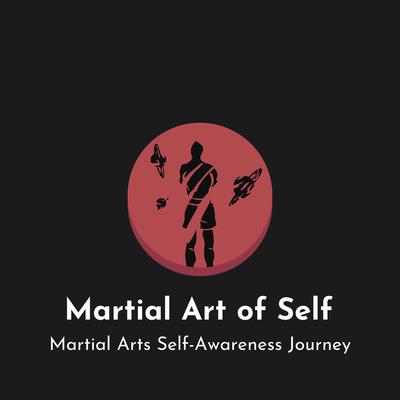 Martial Art of Self