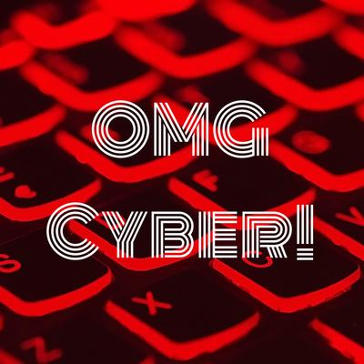 OMG Cyber!