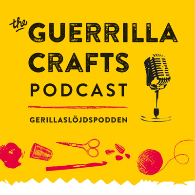 The Guerrilla Crafts Podcast