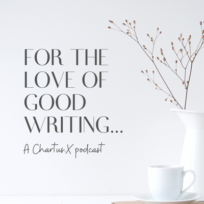 For The Love Of Good Writing
