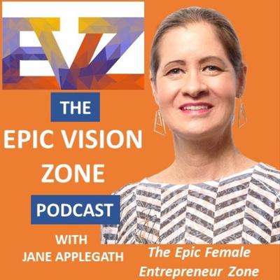Epic Vision Zone with Jane Applegath