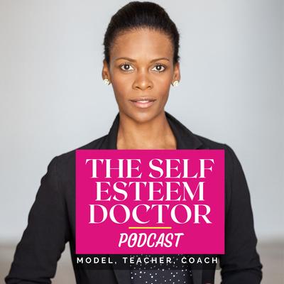 The Self-Esteem Doctor Podcast