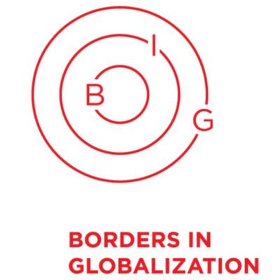 Borders in Globalization Podcast