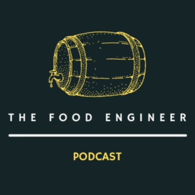 The Food Engineer Podcast
