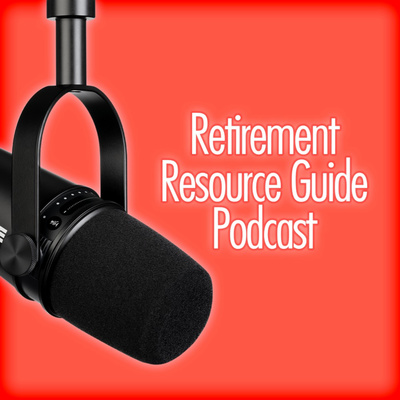 Retirement Resource Guide Podcast