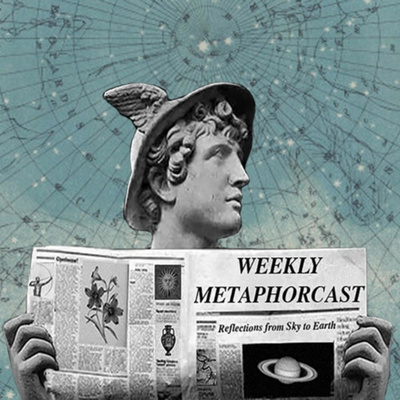 The Metaphorcast