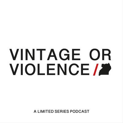 VINTAGE OR VIOLENCE