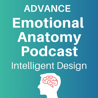 Advanced Emotional Anatomy Podcast