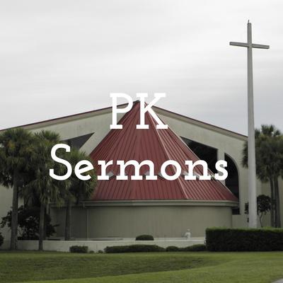 PK Sermons