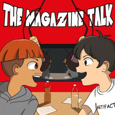 THE MAGAZINE talk